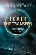 Four: The Transfer