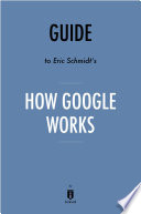 Guide to Eric Schmidt's How Google Works by Instaread