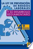 La Ley de prevenci  n de riesgos laborales y su desarrollo reglamentario
