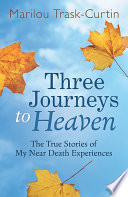 Three Journeys to Heaven
