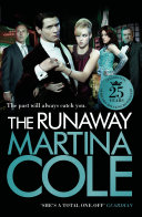 The Runaway : by no.1 sunday times bestselling author martina cole...