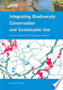 Integrating biodiversity conservation and sustainable use