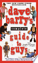 Dave Barry s Complete Guide to Guys