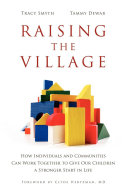 Raising the Village What Does It Take To Raise A