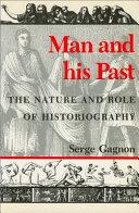La Nature Et Le Role de L'historiographie