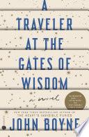A Traveler at the Gates of Wisdom Book PDF