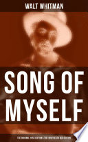 Song Of Myself The Original 1855 Edition The 1892 Death Bed Edition  book