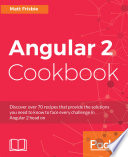Angular 2 Cookbook
