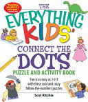 Everything Kids  Connect the Dots and Puzzle Book