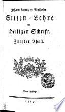 Johann Lorenz von Mosheim Sitten Lehre der Heiligen Schrift