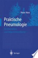 Praktische Pneumologie f  r Internisten und Allgemeinmediziner