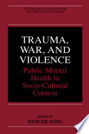 Trauma  War  and Violence