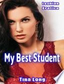 Lesbian Erotica  My Best Student