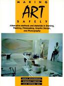 Making Art Safely