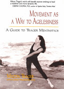 Movement as a Way to Agelessness