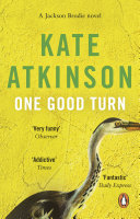 One Good Turn : lies in the ride, in atkinson's wry,...