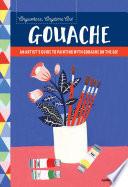 Anywhere  Anytime Art  Gouache