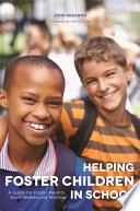 Helping Foster Children In School