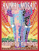 ANIMAL MOSAIC Color by Number