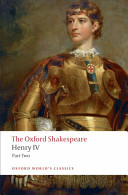 The Oxford Shakespeare  Henry IV