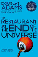 The Restaurant At The End Of The Universe Hitchhiker S Guide 2