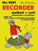 The Best Recorder Method Yet Book 1