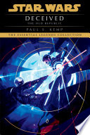 Deceived  Star Wars Legends  The Old Republic