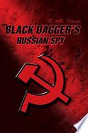 Black Dagger s Russian Spy