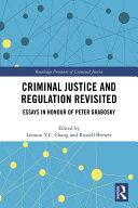 Criminal Justice and Regulation Revisited