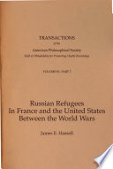 Russian Refugees in France and the United States Between the World Wars