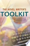 The Novel Writer s Toolkit