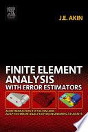 Finite Element Analysis With Error Estimators