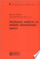 Stochastic Analysis on Infinite Dimensional Spaces