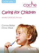 CACHE Level 1 Caring for Children Award  Certificate  Diploma
