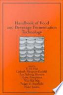 Handbook of Food and Beverage Fermentation Technology