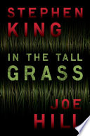 In the Tall Grass by Joe Hill