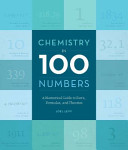 Chemistry in 100 Numbers