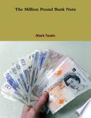 The Million Pound Bank Note