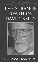 The Strange Death of David Kelly Death Of Dr Kelly And