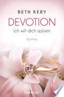 Devotion 1-4 - Ich will dich spüren -