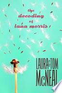 The Decoding of Lana Morris