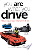 You Are What You Drive