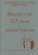 Warfare in the USA  1784 1861