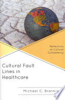 Cultural Fault Lines In Healthcare