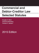 Commercial and Debtor-Creditor Law Selected Statutes