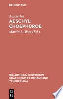 Aeschyli Choephoroe