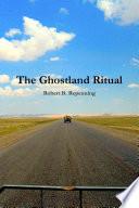 The Ghostland Ritual