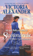 Lady Travelers Guide to Scoundrels and Other Gentlemen