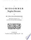 A Midsommer Night s Dreame  The text from the folio of 1633  with notices of the known editions previously issued