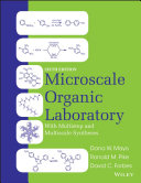 Microscale Organic Laboratory with Multistep and Multiscale Syntheses  Binder Ready Version